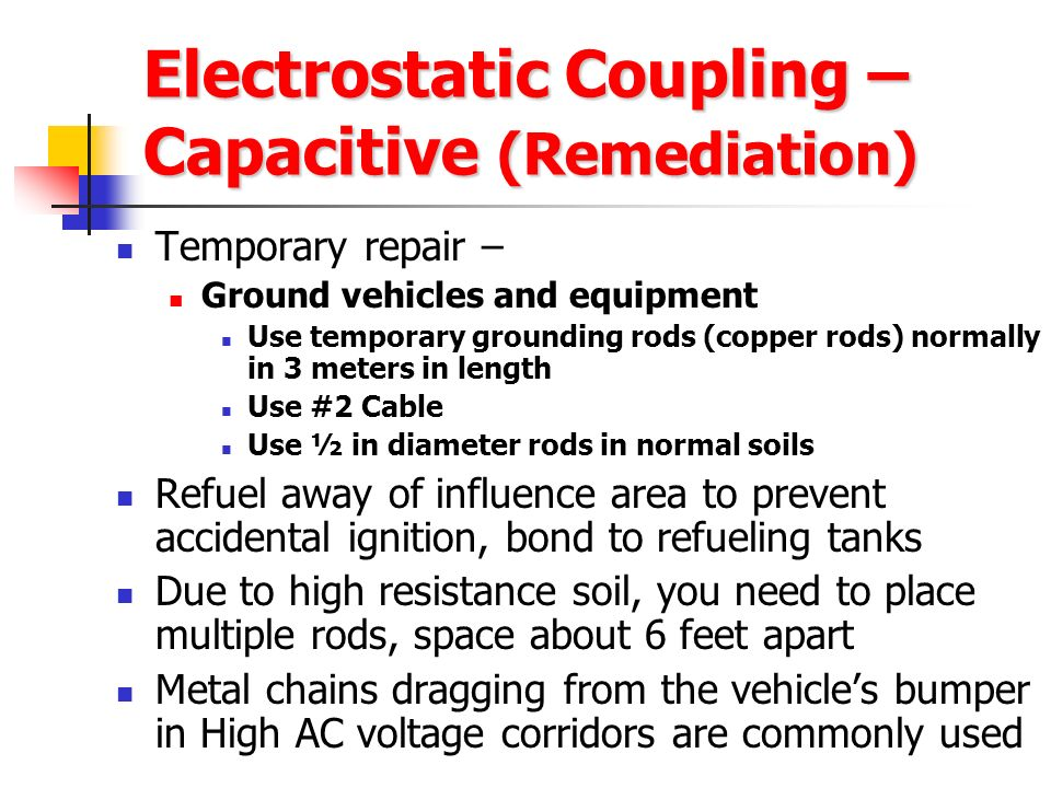 Electrostatic Coupling – Capacitive (Remediation)