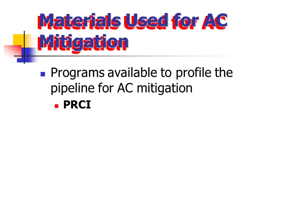 Materials Used for AC Mitigation