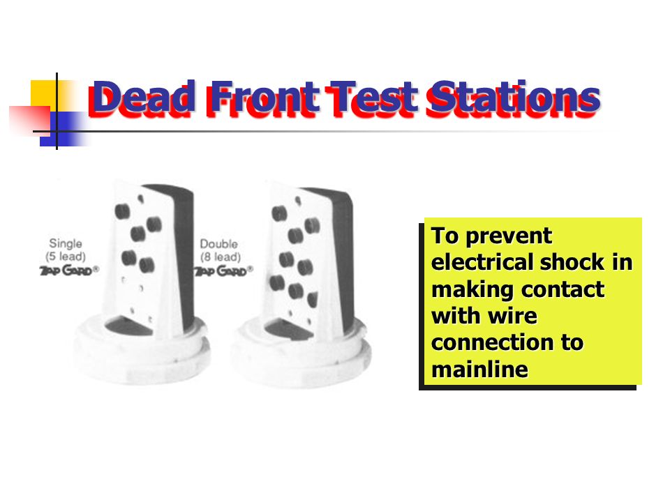 Dead Front Test Stations