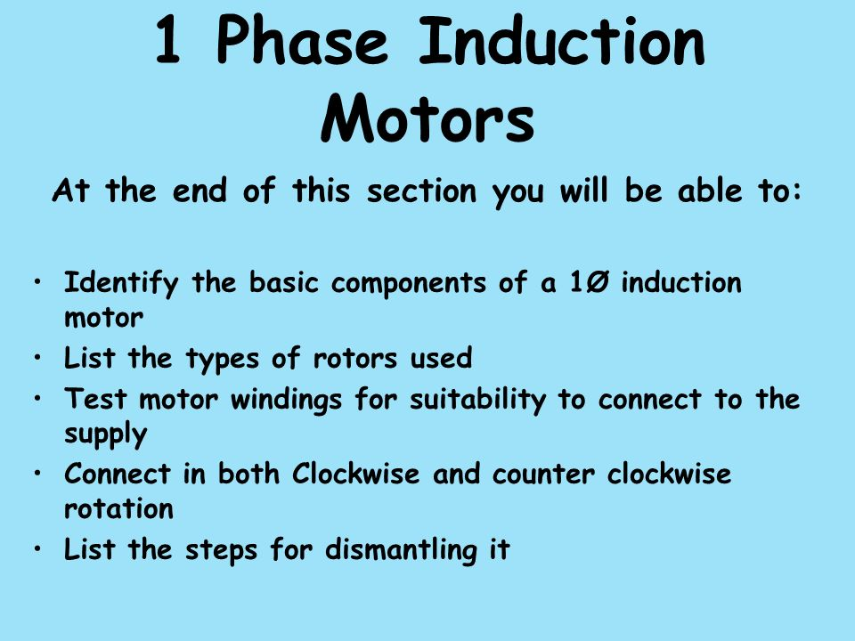 1 Phase Induction Motors