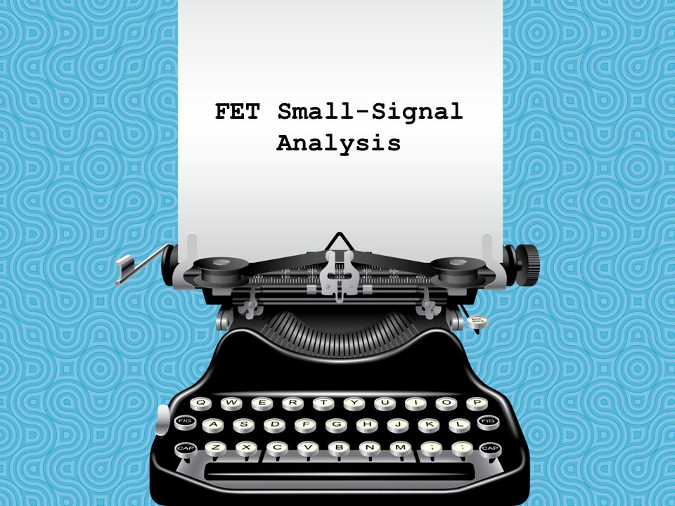 FET Small-Signal Analysis