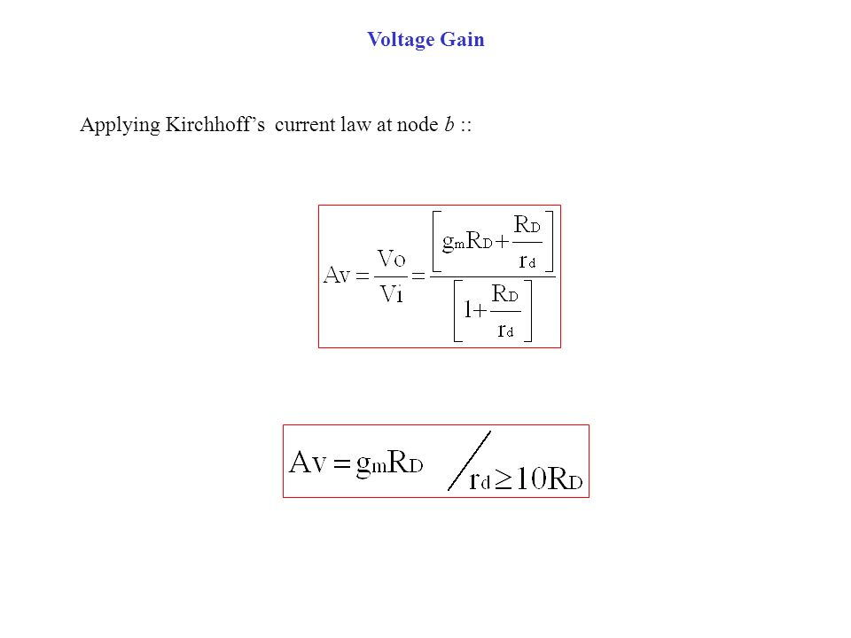 Voltage Gain Applying Kirchhoff's current law at node b ::