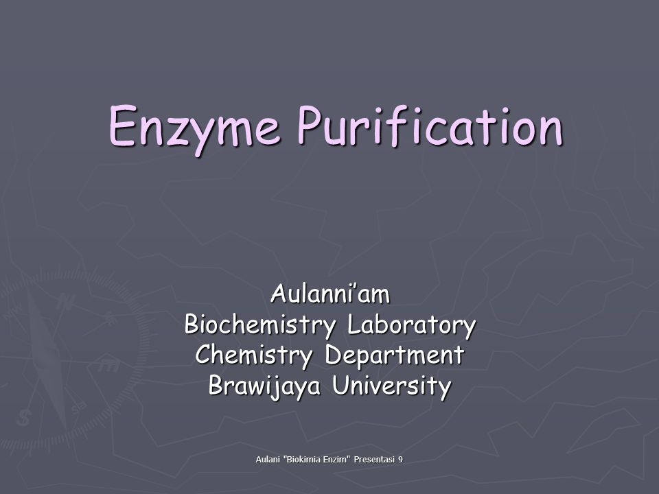 Enzyme Purification Aulanni'am Biochemistry Laboratory