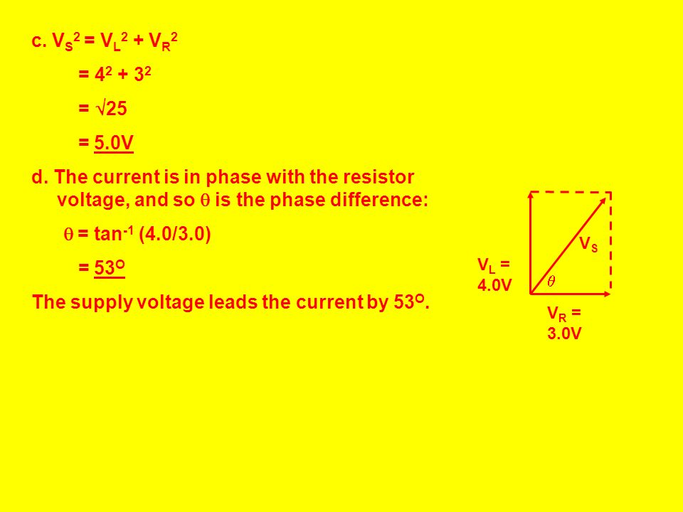 The supply voltage leads the current by 53O.