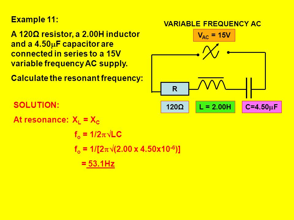 Calculate the resonant frequency:
