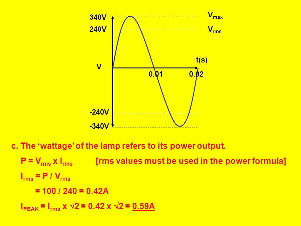 c. The 'wattage' of the lamp refers to its power output.