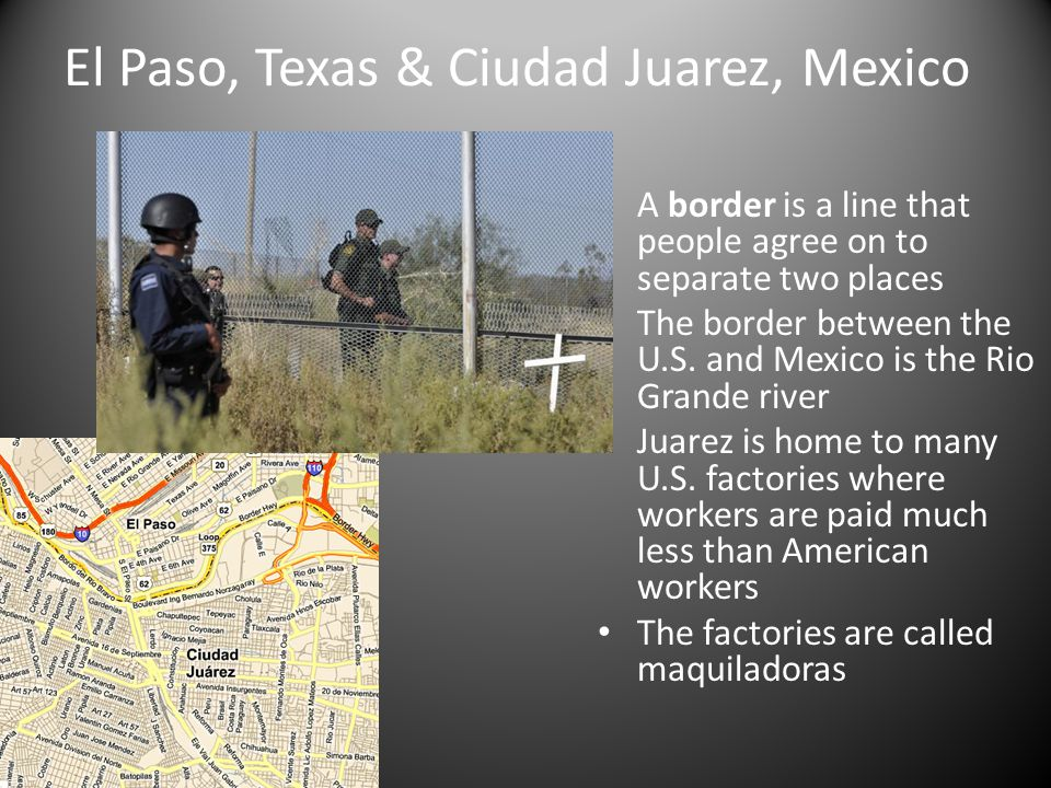 El Paso, Texas & Ciudad Juarez, Mexico