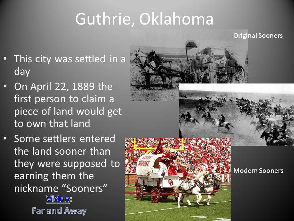 Guthrie, Oklahoma This city was settled in a day