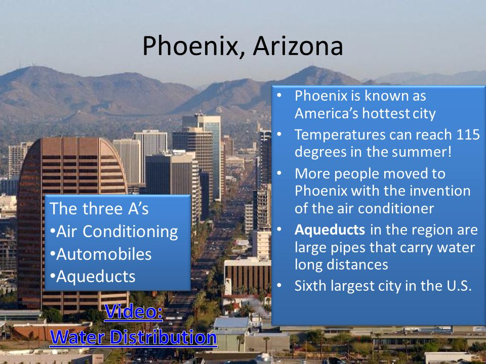 Phoenix, Arizona Video: Water Distribution The three A's