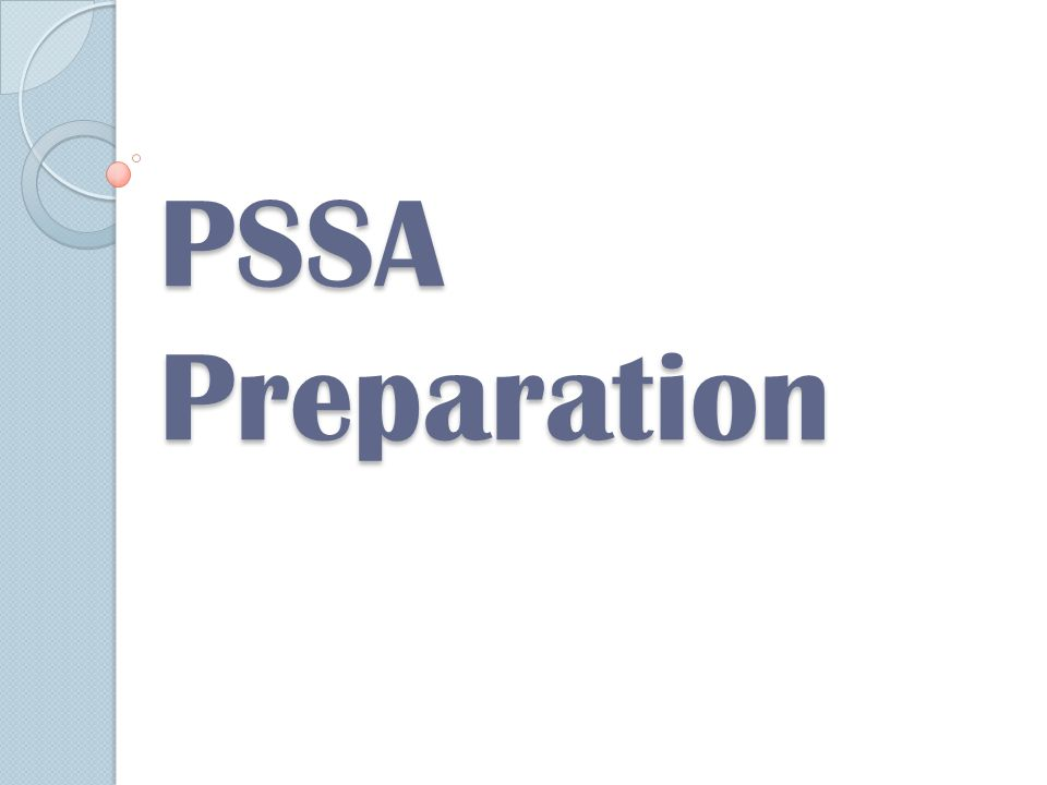 PSSA Preparation
