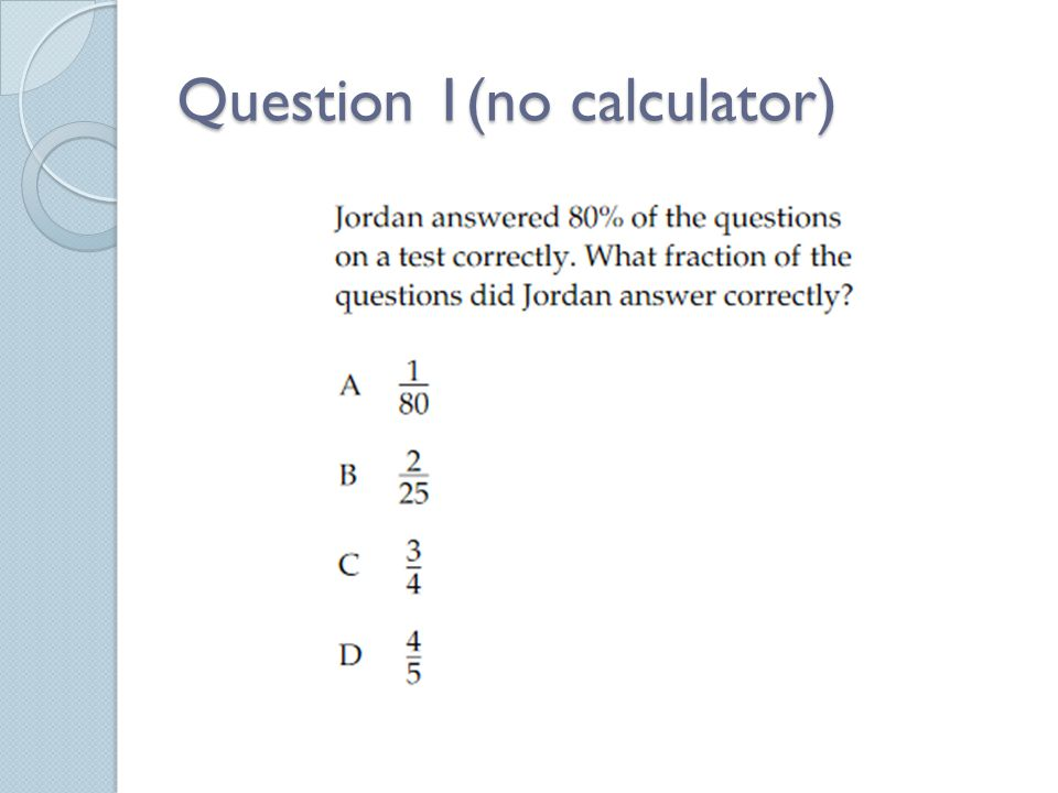 Question 1(no calculator)