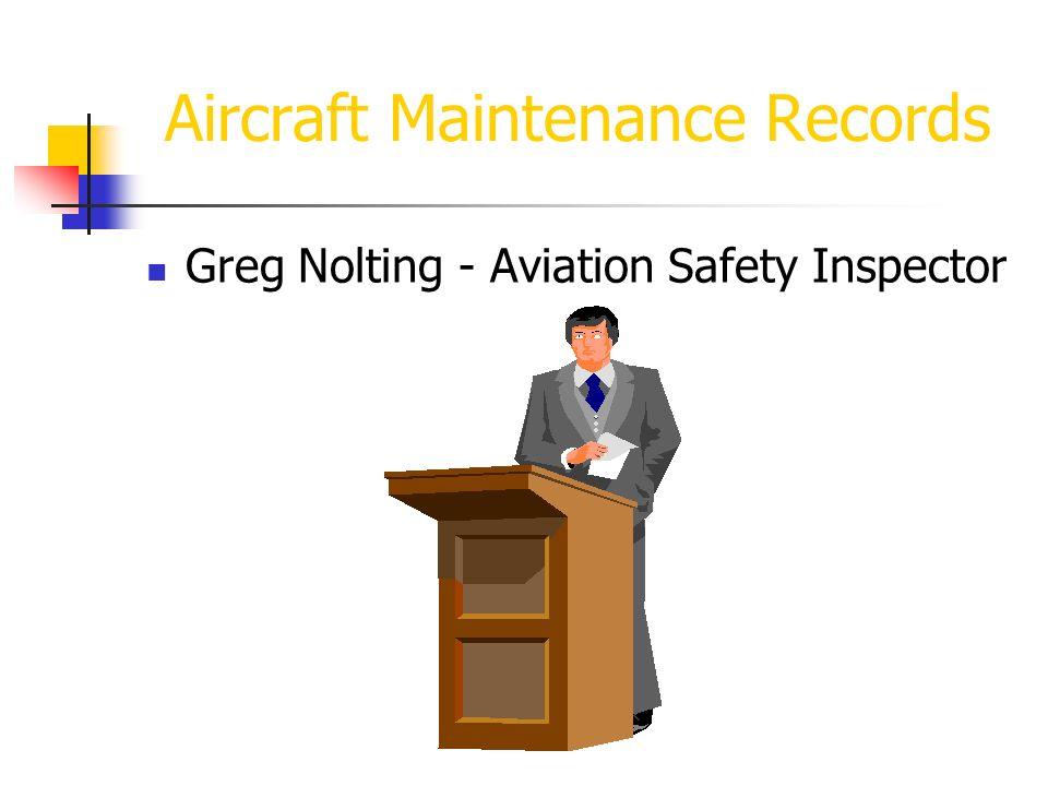 Aircraft Maintenance Records