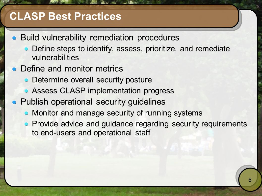 CLASP Best Practices Build vulnerability remediation procedures