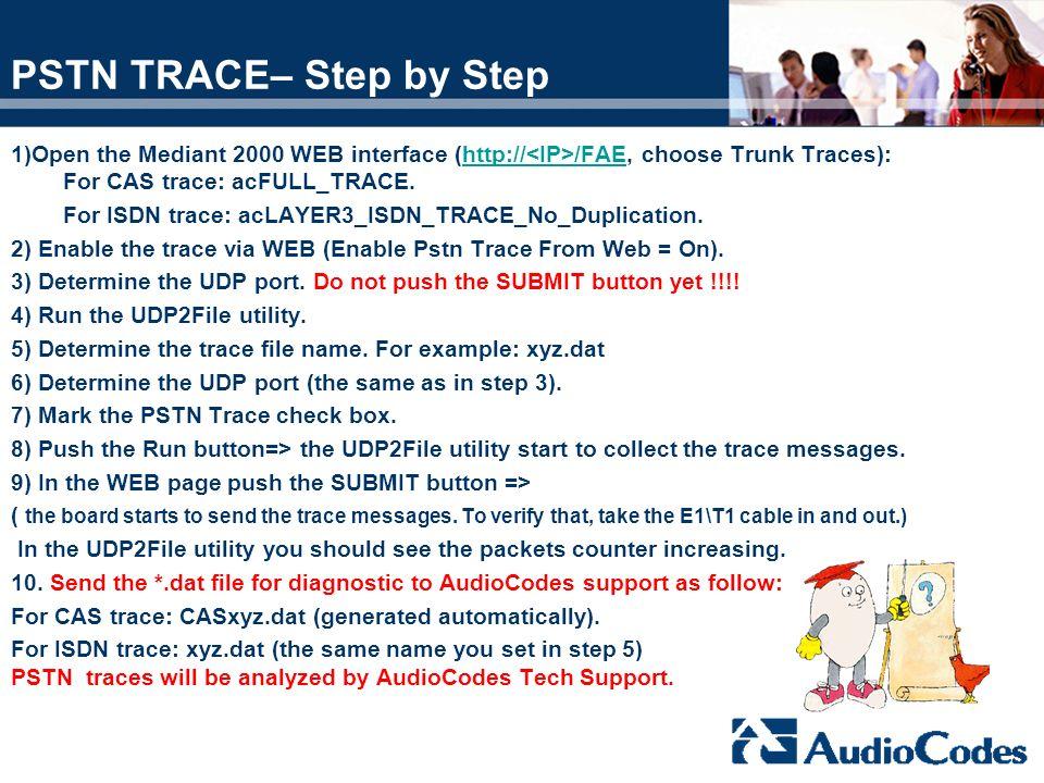 PSTN TRACE– Step by Step