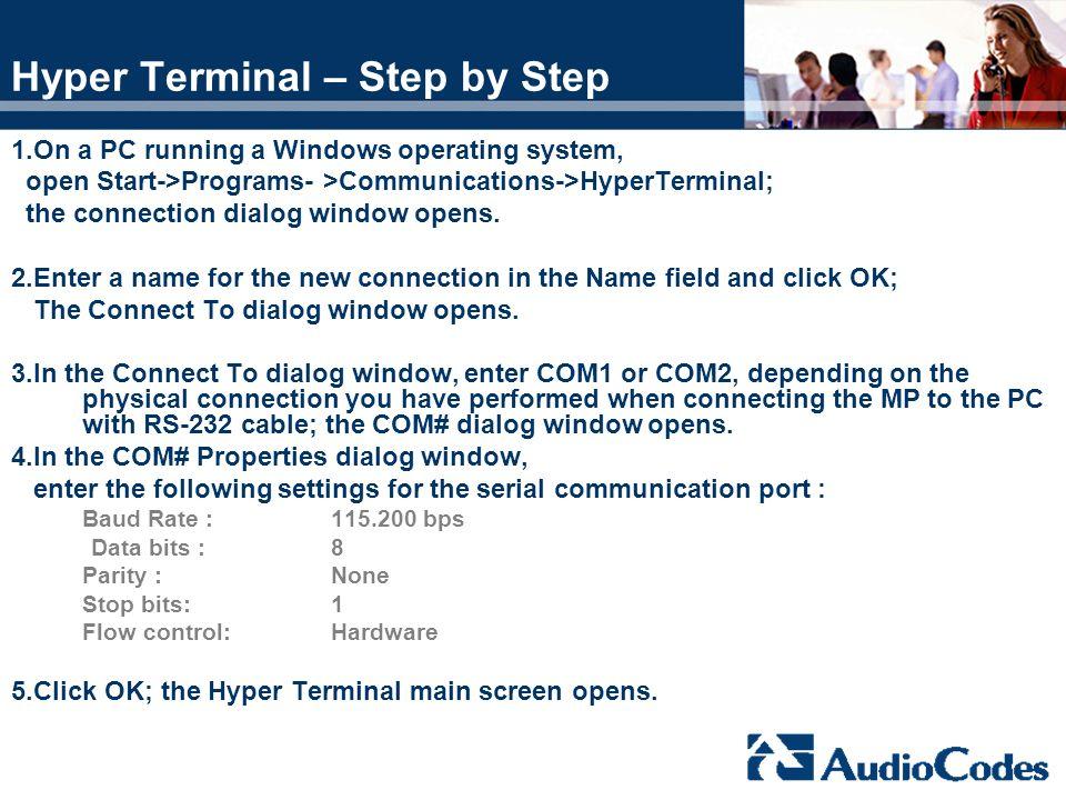 Hyper Terminal – Step by Step