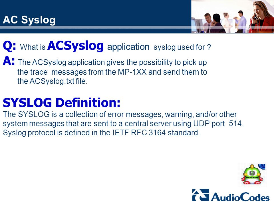Q: What is ACSyslog application syslog used for