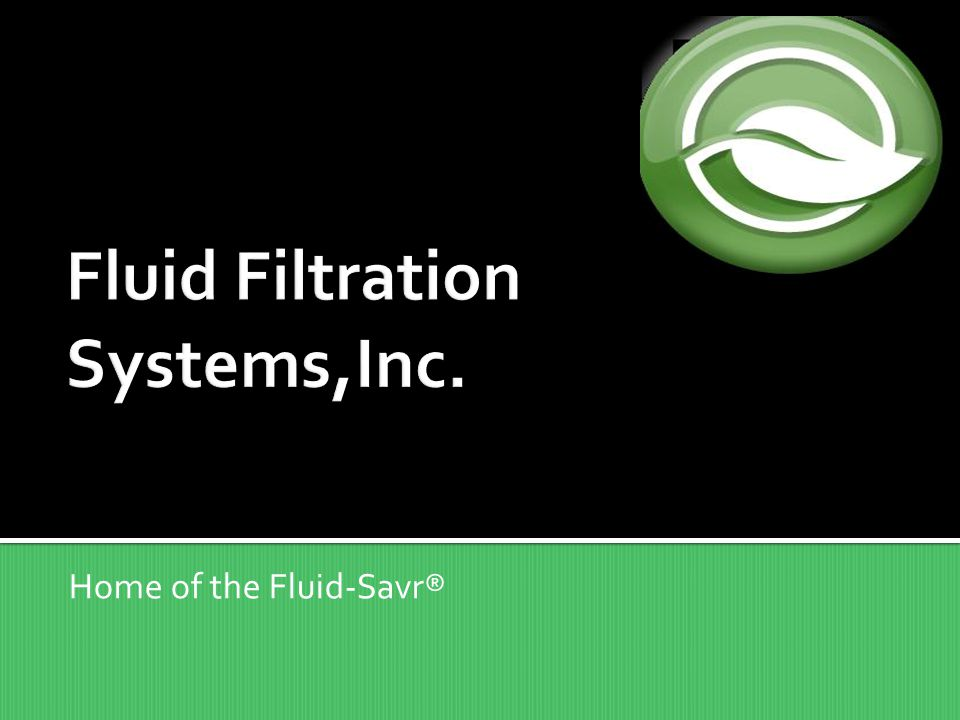 Fluid Filtration Systems,Inc.