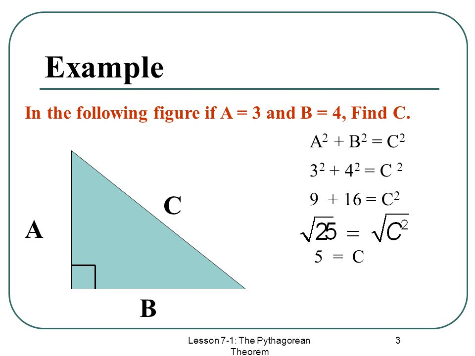 Lesson 7-1: The Pythagorean Theorem
