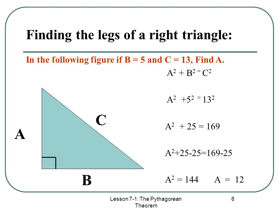 Finding the legs of a right triangle: