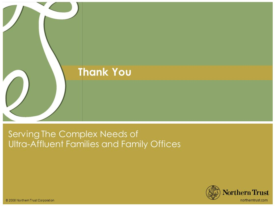 Thank You Serving The Complex Needs of Ultra-Affluent Families and Family Offices