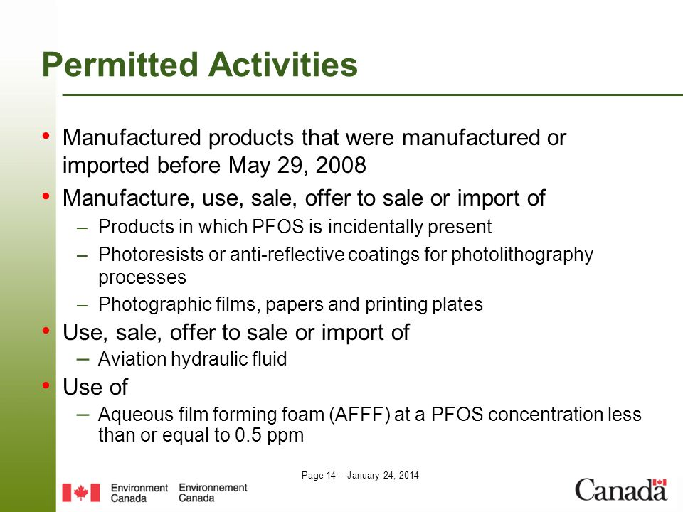 Permitted Activities Manufactured products that were manufactured or imported before May 29, 2008.