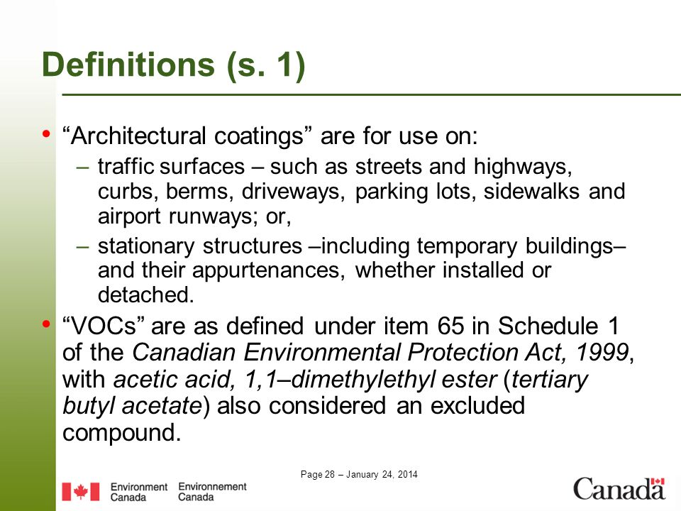 Definitions (s. 1) Architectural coatings are for use on: