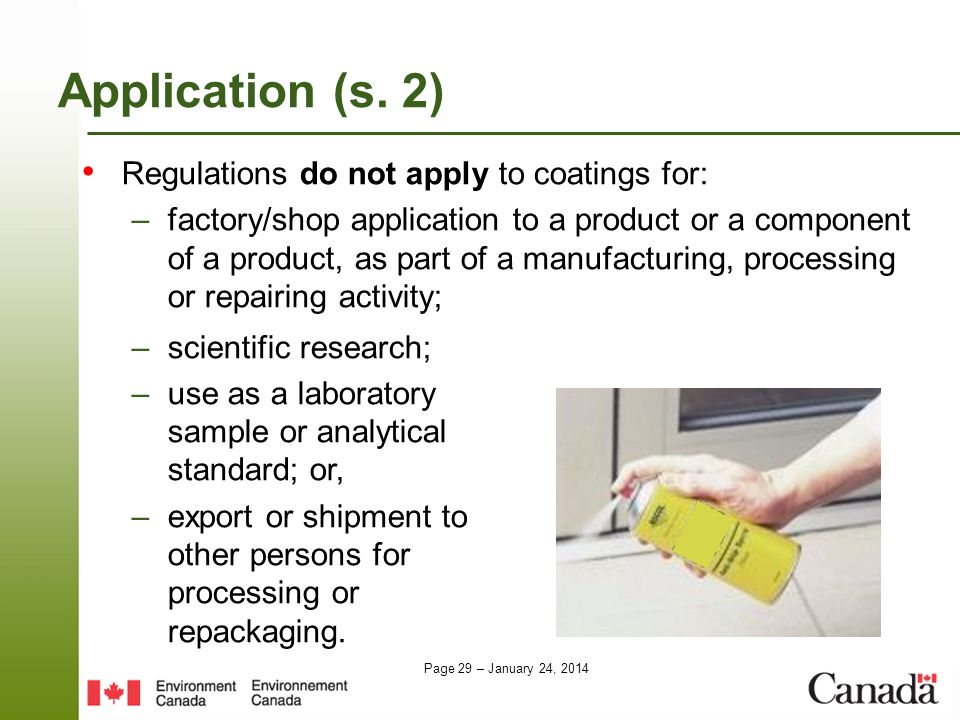 Application (s. 2) Regulations do not apply to coatings for: