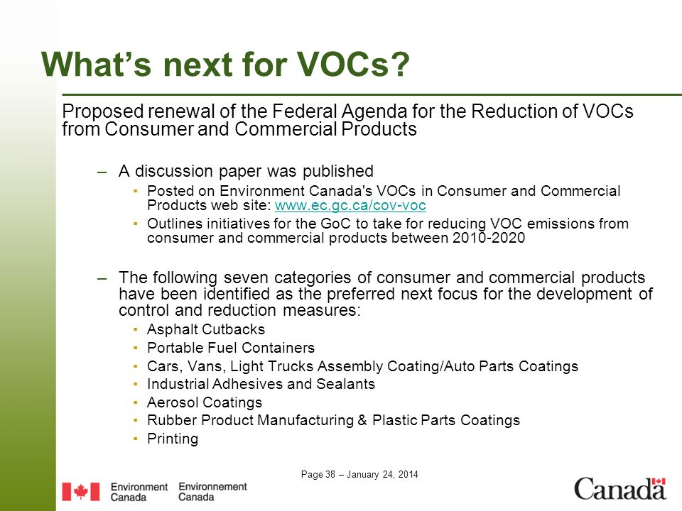 What's next for VOCs Proposed renewal of the Federal Agenda for the Reduction of VOCs from Consumer and Commercial Products.