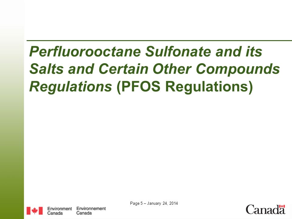 Perfluorooctane Sulfonate and its Salts and Certain Other Compounds Regulations (PFOS Regulations)