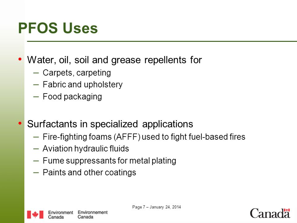 PFOS Uses Water, oil, soil and grease repellents for