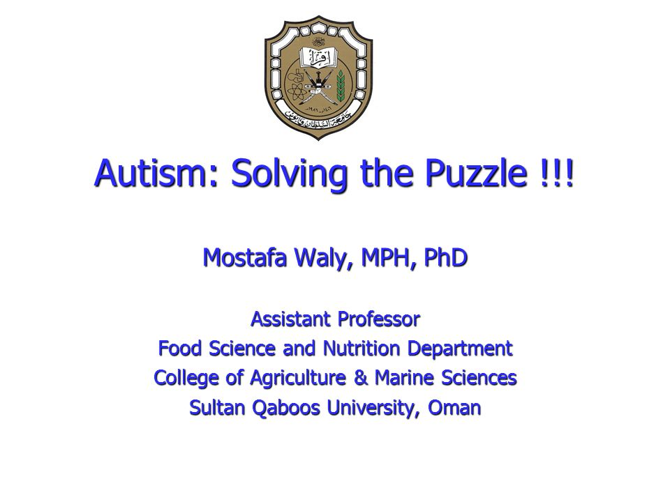 Autism: Solving the Puzzle !!!