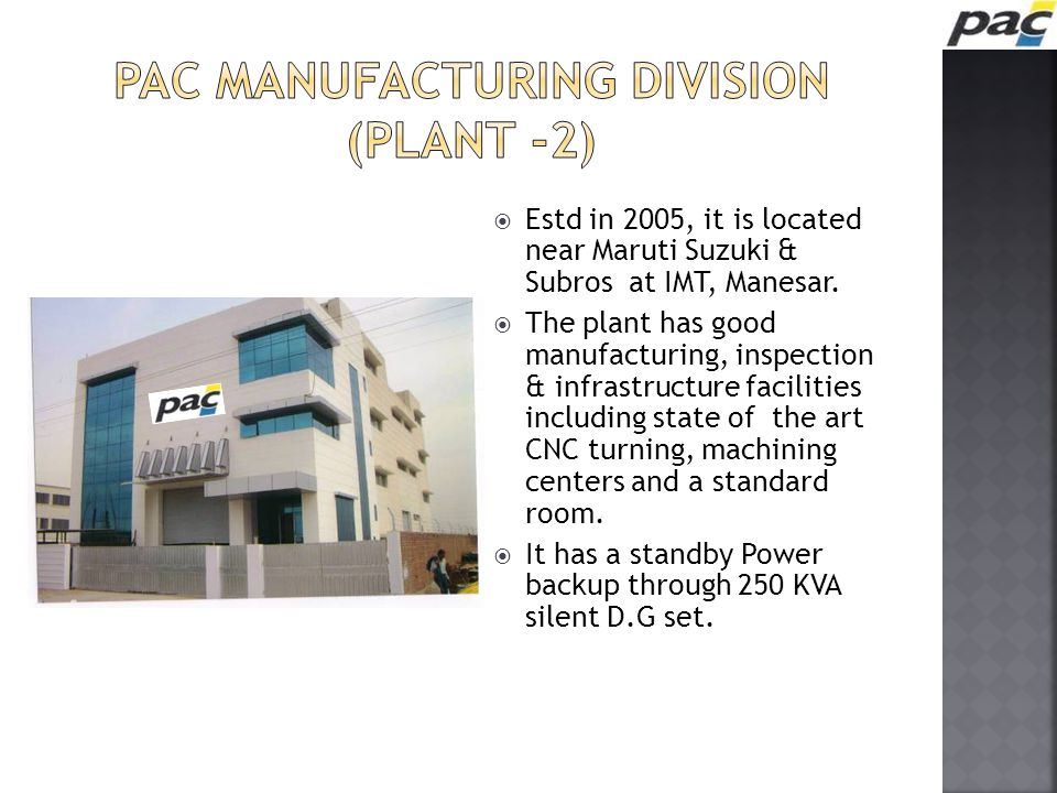 PAC Manufacturing Division (Plant -2)