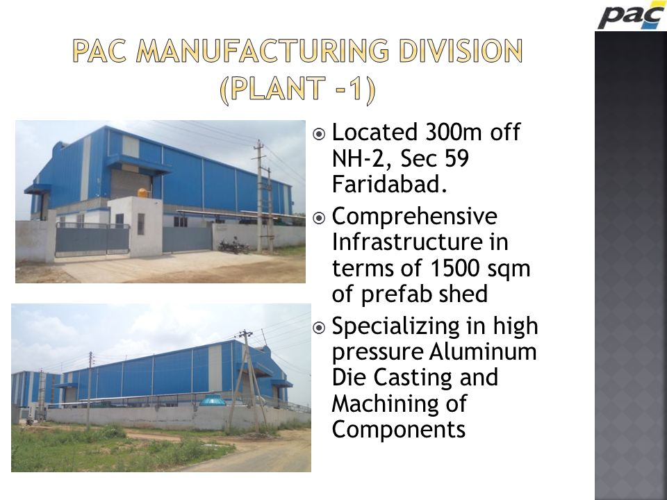 PAC Manufacturing Division (Plant -1)