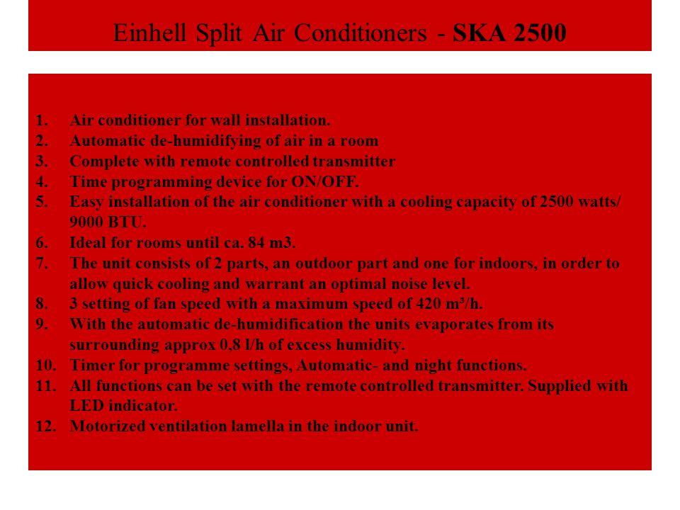 Einhell Split Air Conditioners - SKA 2500