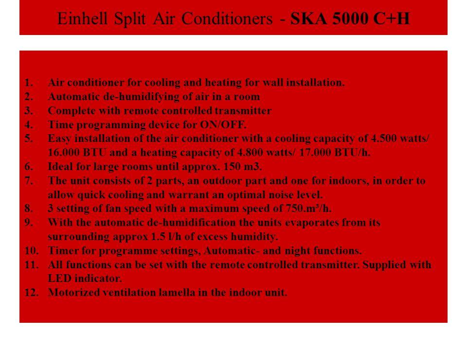 Einhell Split Air Conditioners - SKA 5000 C+H