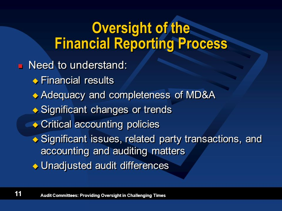 Oversight of the Financial Reporting Process
