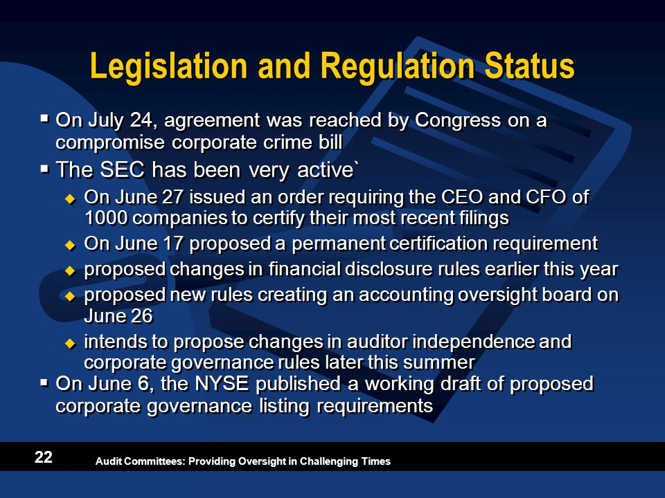 Legislation and Regulation Status