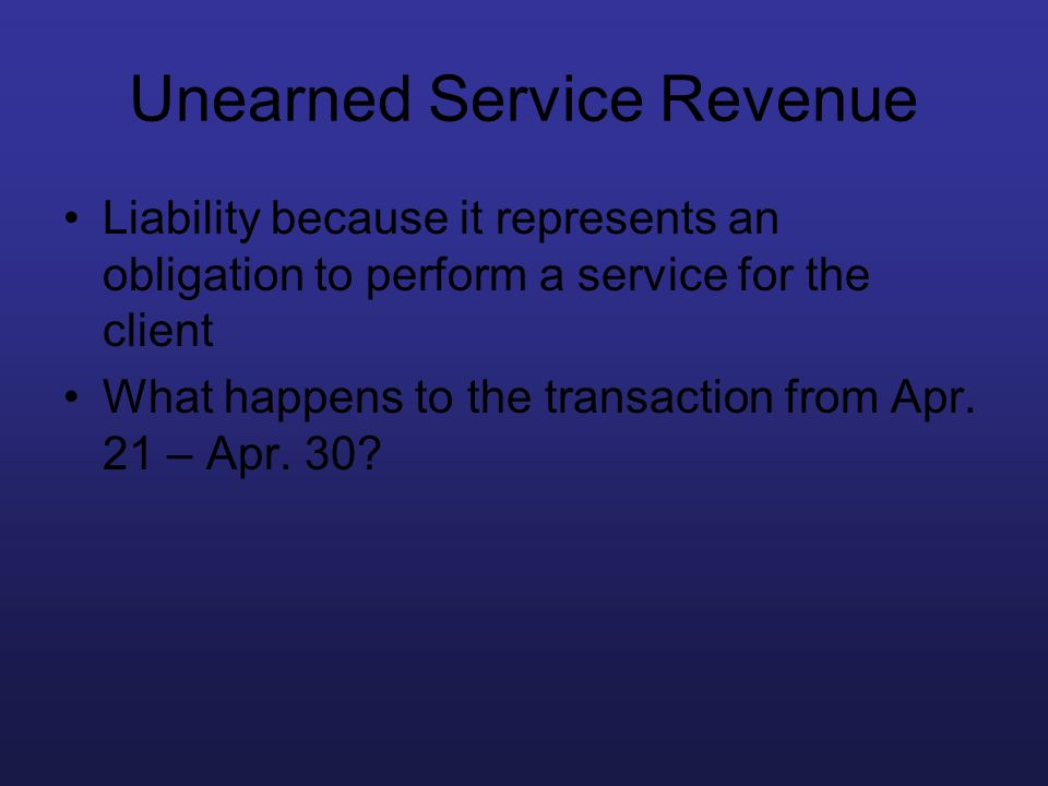 Unearned Service Revenue