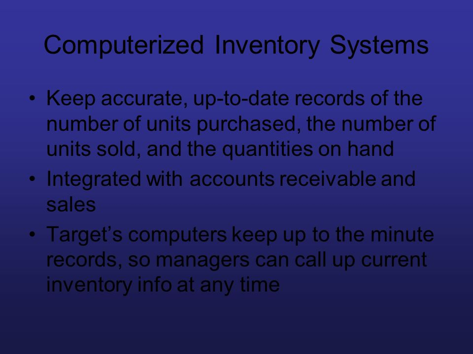 Computerized Inventory Systems