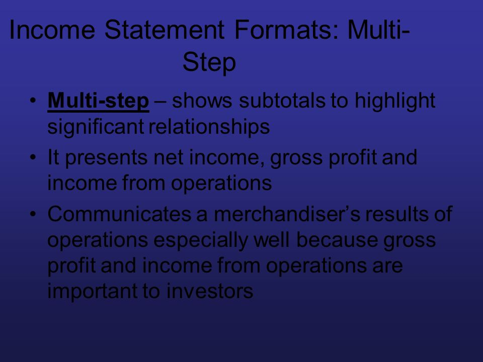 Income Statement Formats: Multi-Step