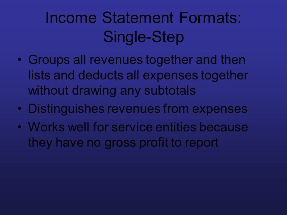 Income Statement Formats: Single-Step