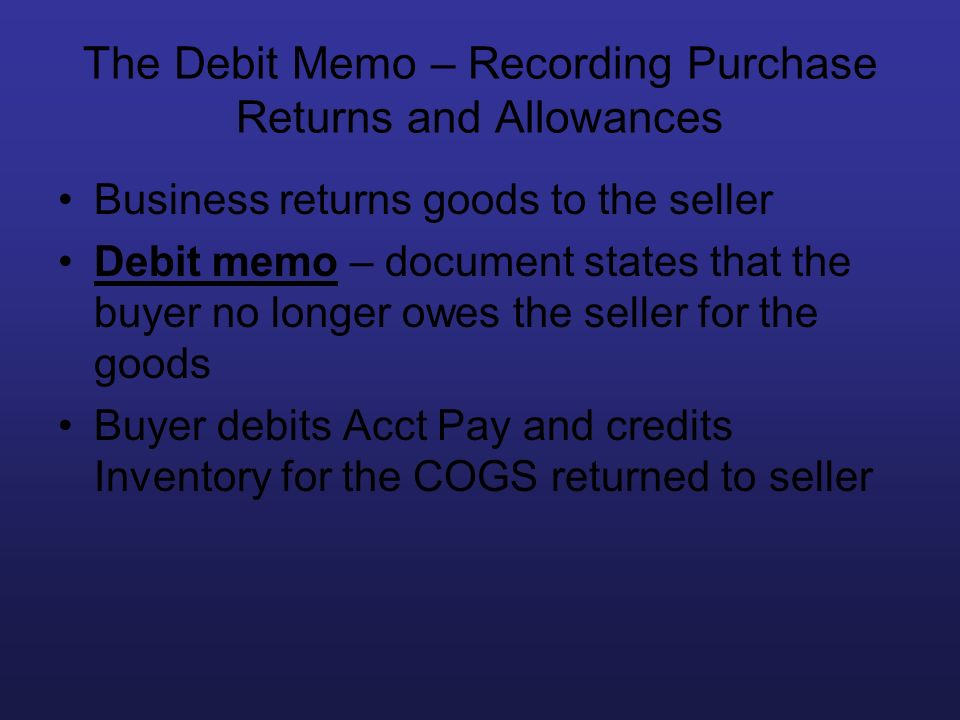 The Debit Memo – Recording Purchase Returns and Allowances