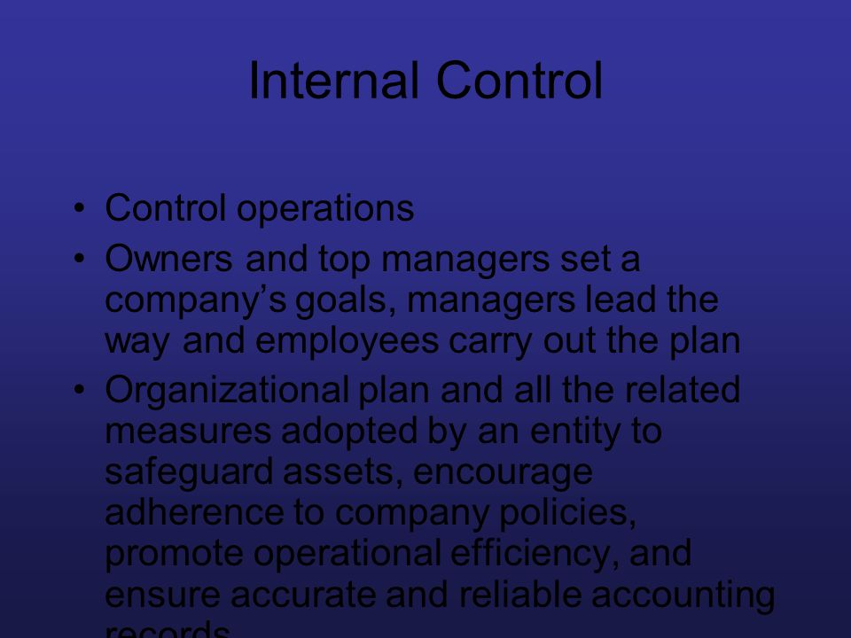 Internal Control Control operations