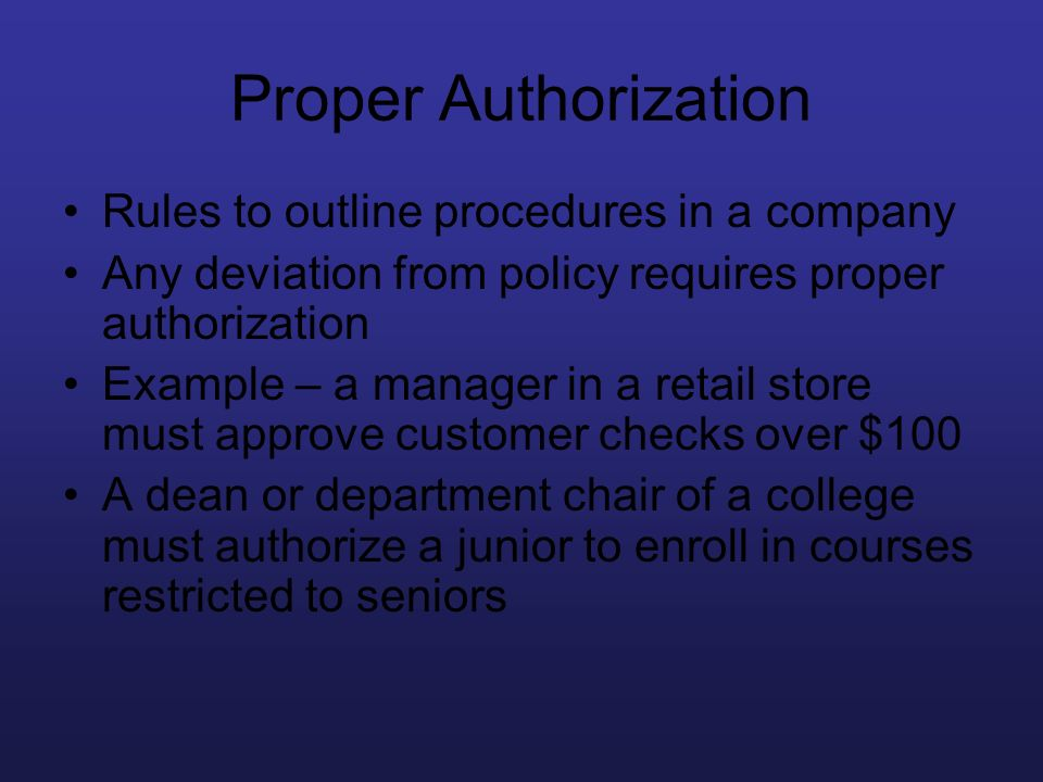 Proper Authorization Rules to outline procedures in a company