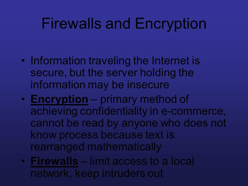 Firewalls and Encryption
