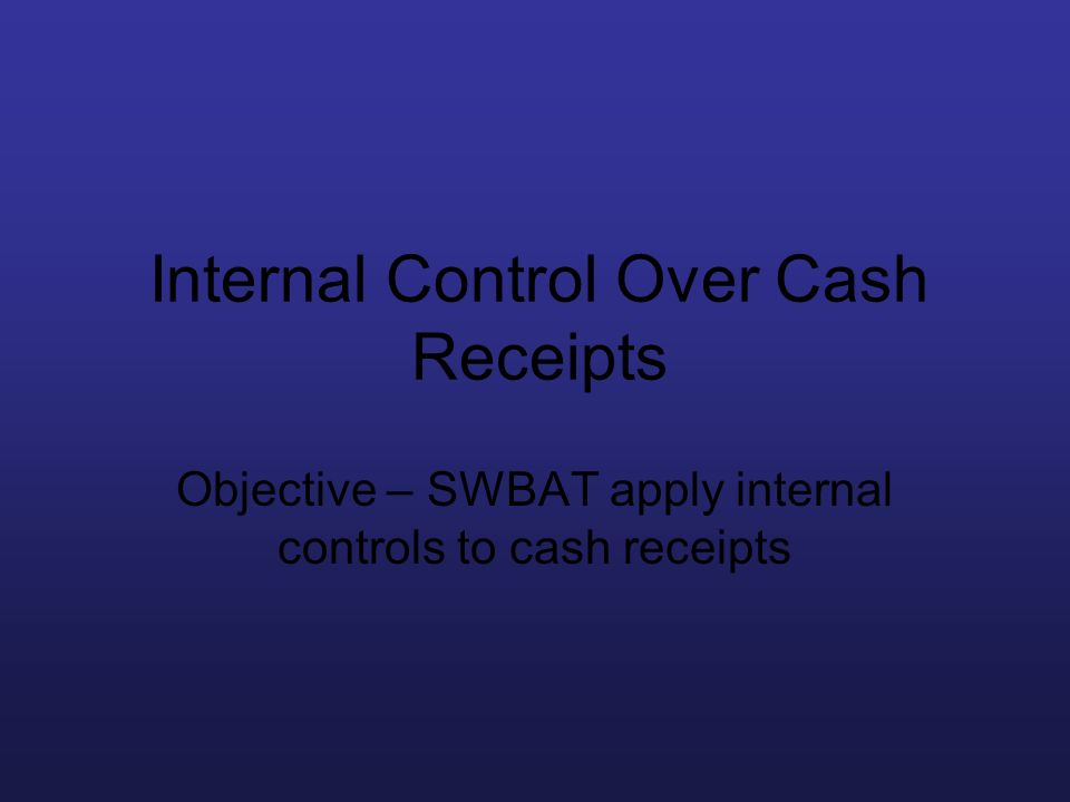 Internal Control Over Cash Receipts