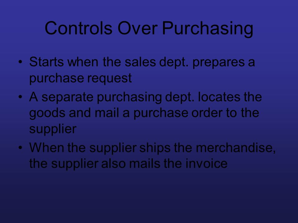 Controls Over Purchasing