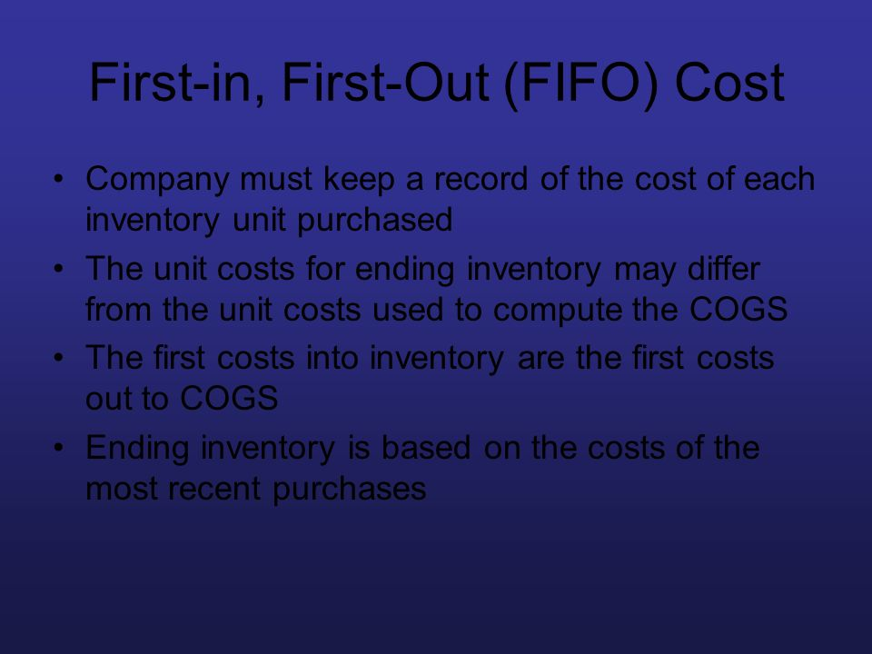 First-in, First-Out (FIFO) Cost