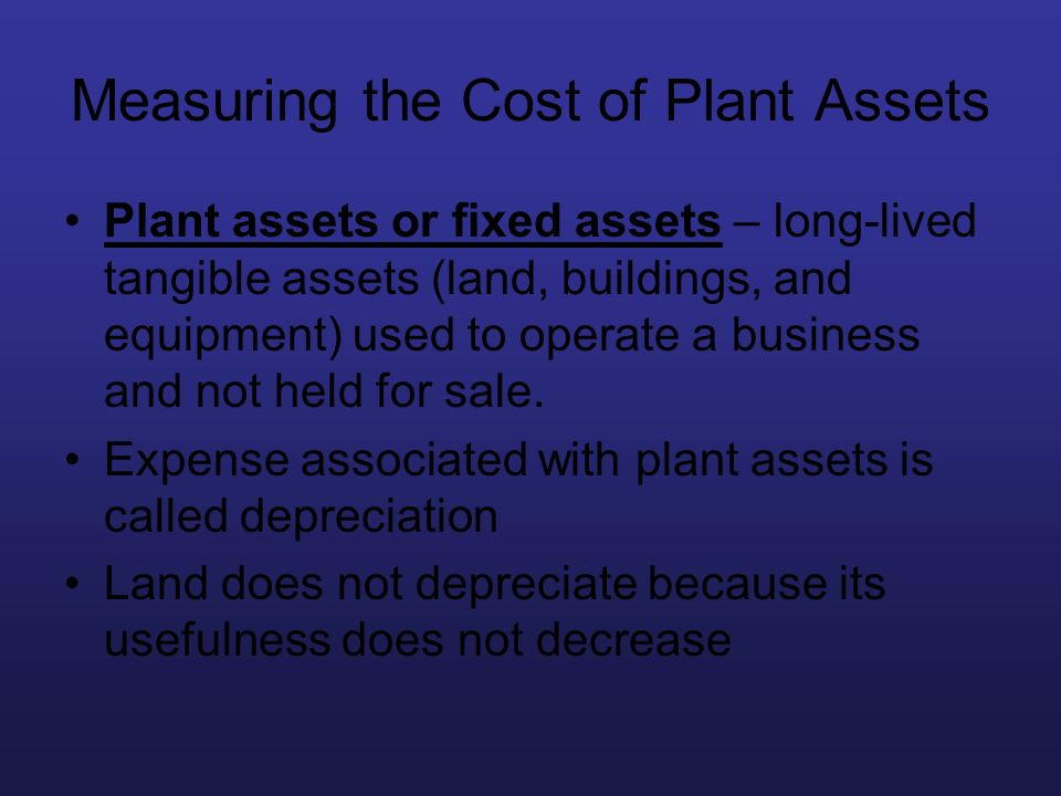 Measuring the Cost of Plant Assets