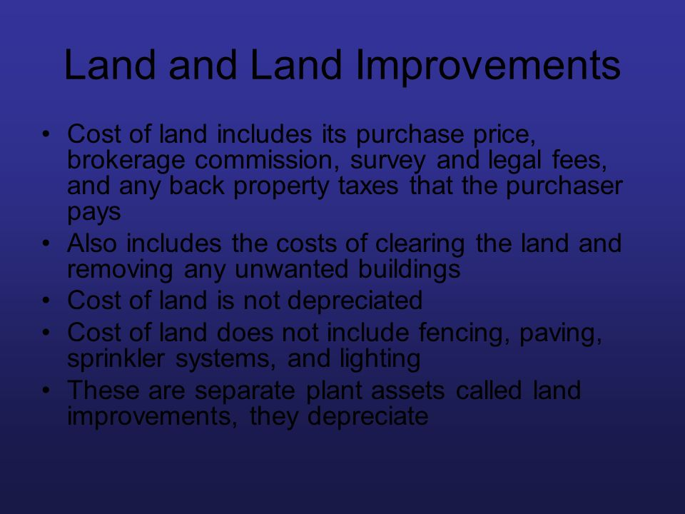 Land and Land Improvements